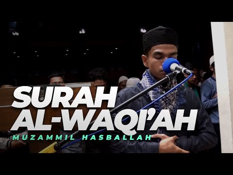Emotional AL-WAQI'AH by Muzammil Hasballah