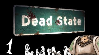 Let's Play Dead State (Release 1.0) - Episode 1 - Gameplay Introduction