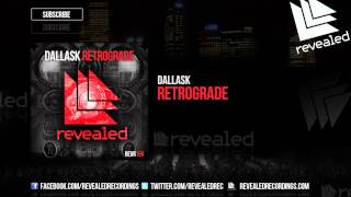 DallasK - Retrograde [OUT NOW!]