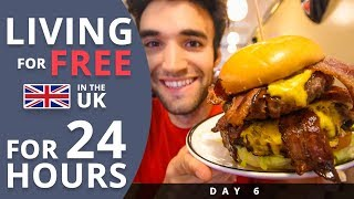 LIVING For FREE For 24 HOURS In THE UK Day 6