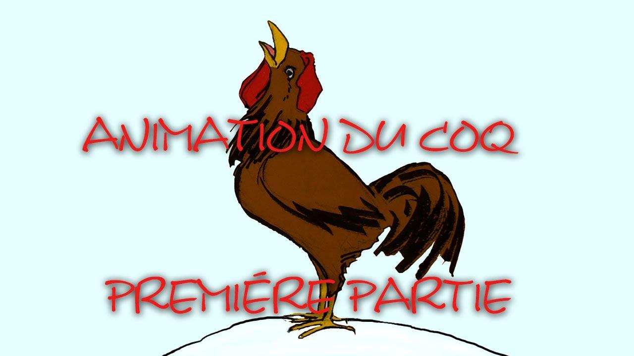 projet dessin animé le coq 1 - YouTube