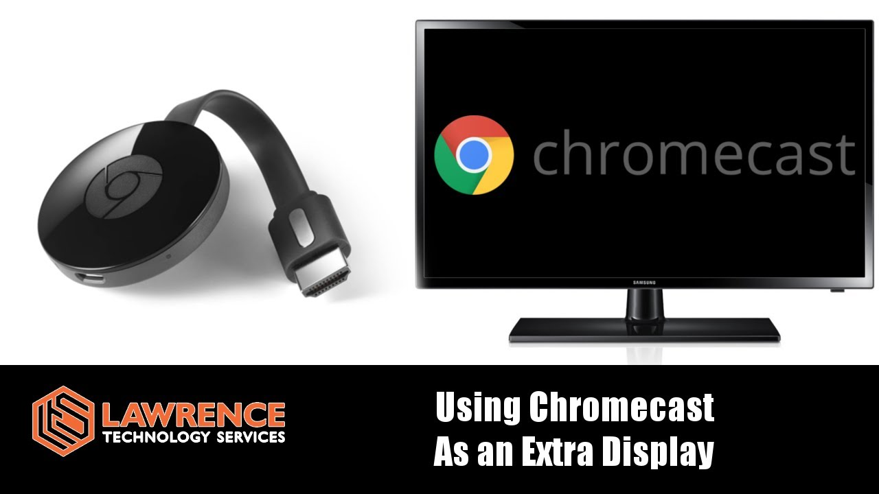 How to Use A Chromecast As An Extra Display