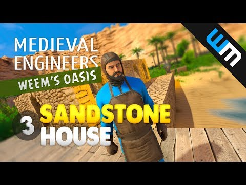 Medieval Engineers, Update 0.6 - Desert Biome - Sandstone House, Ep 3