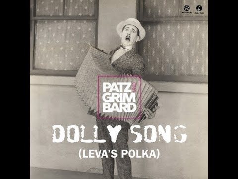 Patz & Grimbard - Dolly Song (Leva's Polka) (Extended Mix)