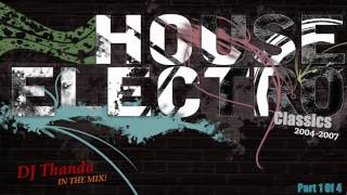 ♫ Electro & House Classics - Best Of 2004-2007 (Part 1) (HD+)