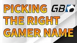 Picking The Right Gamer Name