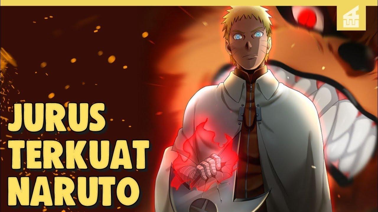Warisan Leluhur !! Inilah 9 Jurus Terkuat Naruto Uzumaki