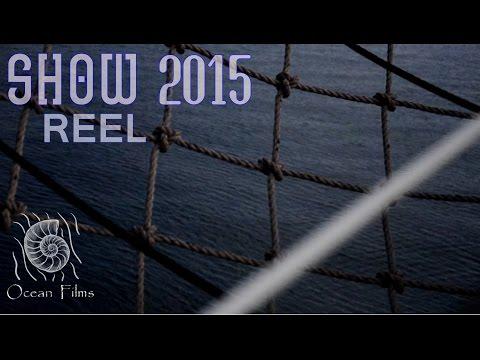 ShowREEL 2015 by Ocean Films
