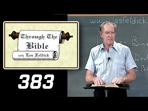 [ 383 ] Les Feldick [ Book 32 - Lesson 3 - Part 3 ] Galatians 1:15 - 2:9  a