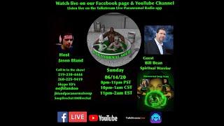 Paranormal Soup Ep 228 guest Spiritual Warrior Bill Bean