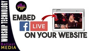 Embed Facebook Live Video on Your Website