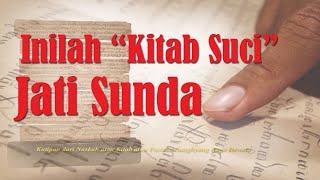 "Inilah ""Kitab Suci"" Sunda Wiwitan (Jati Sunda) Menurut Naskah Sunda Kuno MP3"