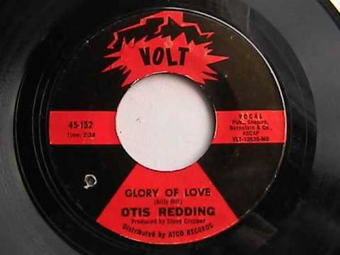 OTIS REDDING GLORY OF LOVE   VOLT