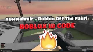 Roblox Music ID: YBN Nahmir - Rubbin Off The Paint *not clickbait*