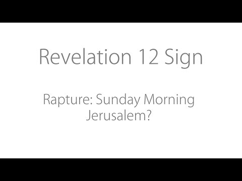 Revelation 12 Sign: Rapture - Sunrise Jerusalem Soon!