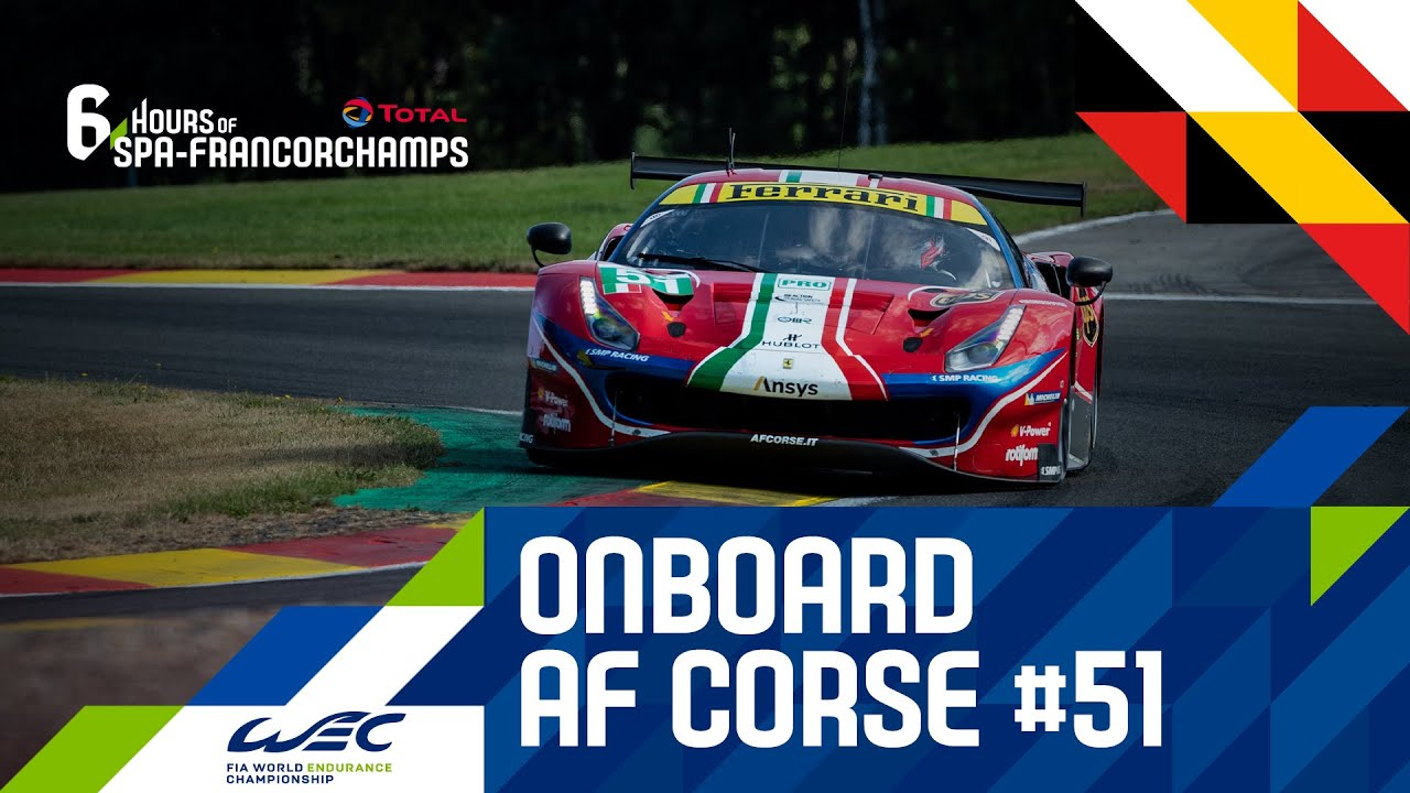 Total 6 hours of Spa-Francorchamps - Onboard Ferrari AF Corse #51