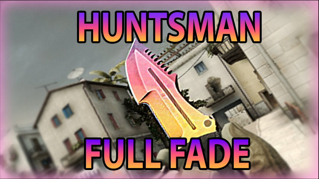 Huntsman Fade (FULL FADE) - Showcase