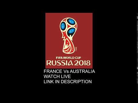 FIFA WORLD CUP FRANCE Vs AUSTRALIA LIVE