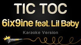 6ix9ine feat Lil Baby TIC TOC Karaoke Version