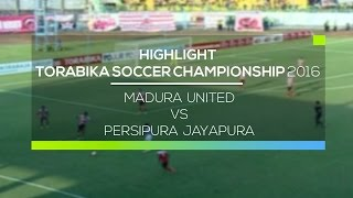 Video Gol Pertandingan Madura United vs Persipura Jayapura