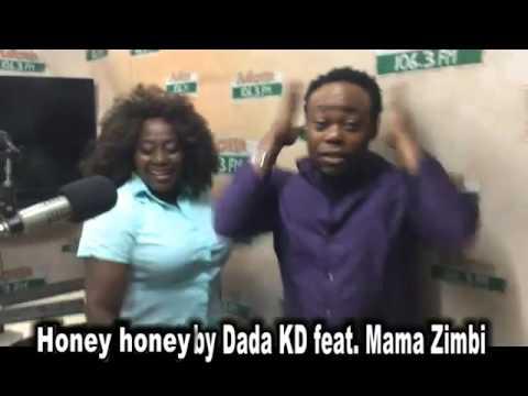 Honey honey by Dada KD feat. Mama Zimbi