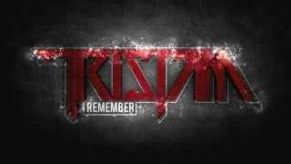 Tristam - I Remember [Dubstep]