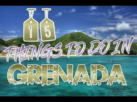 Top 15 Things To Do In Grenada