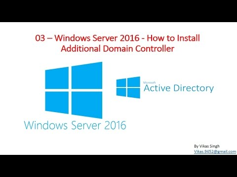 03 – Windows Server 2016  - How to Install Additional Domain Controller