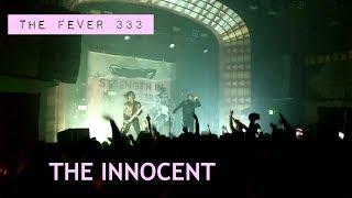 THE FEVER 333 - THE INNOCENT Live from The Regent 4/18/19