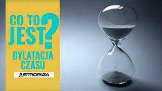 CO TO JEST Dylatacja Czasu? #01