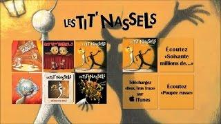 Les Tit'Nassels - Emmène-moi - Officiel