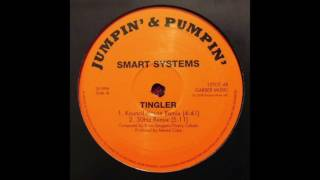 Smart Systems - Tingler (Kouncilhouse Official Remix)