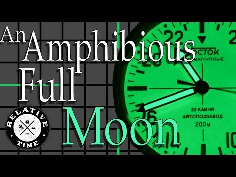 An Amphibious Full Moon : 24 Hour Vostok Amphibia Review (Special Edition 420B06SW1) Ghost