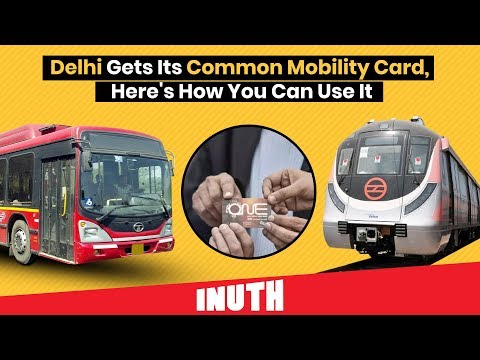 ONE Card | Delhi Gets Its Common Mobility Card, Here's How You Can Use It Mp3