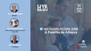 [LIVE] Uma Palavra Pastoral sobre a Família da Aliança (Rev Francisco Leonardo | Rev Elias Medeiros)
