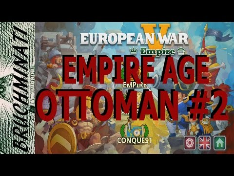 European War 5 | Empire Age Ottoman Conquest #2