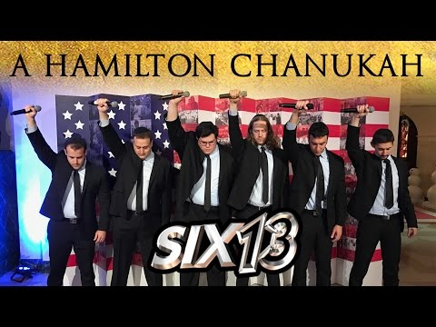 Six13 - A Hamilton Chanukah (with introduction from President Barack Obama)