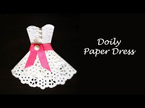 DIY Doily Dress | How to Make Paper Dress | Paper Crafts Easy