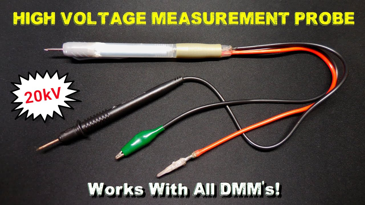 Diy High Voltage Measuring Probe For Dmm S Youtube