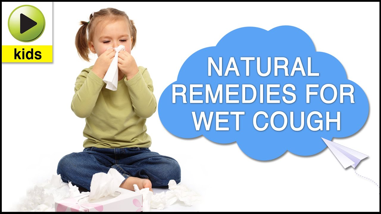 Natural Remedies For Wet Cough