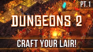 Dungeons 2 - Craft Your Lair! [Pt.1]
