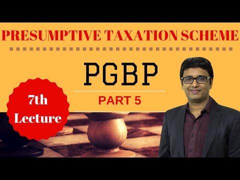 PGBP REVISION VIDEO PART 5 - PRESUMPTIVE TAXATION SCHEME