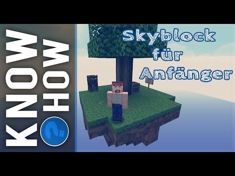 Einführungsvideo - Skyblock Für Anfänger [Tutorial] [Deutsch/1080p] | Know How