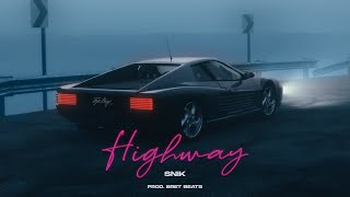 SNIK - Highway | Official Audio Release (Produced by BretBeats)