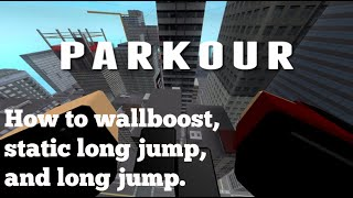 How To Wallboost, Static Long Jump, And Long Jump | Roblox Parkour