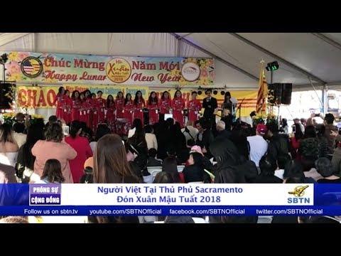 PHÓNG SỰ CỘNG ĐỒNG: Hội Xuân Mậu Tuất 2018 ở thủ phủ Sacramento