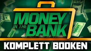 So würde ich WWE MONEY IN THE BANK 2018 booken! (Deutsch/German)