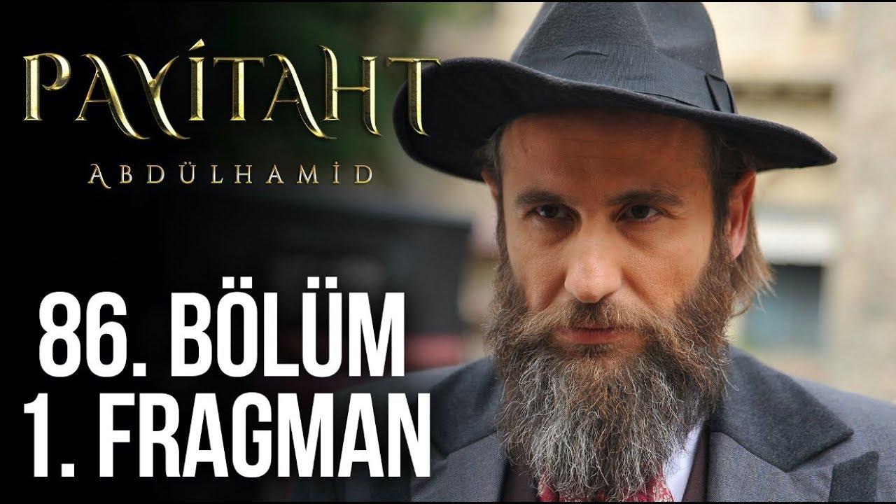 Payitaht Abdülhamid 86 Bölüm 1. Tanıtım!