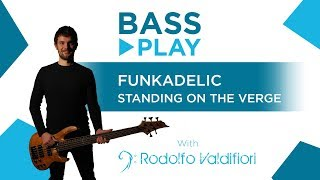 Funkadelic - Standing on the verge of getting it on (Bass Groove)