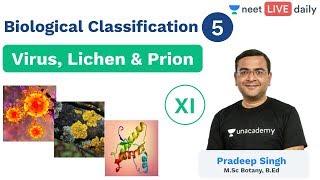 Biological Classification - L 5 | Virus, Lichen & Prion | Unacademy NEET | LIVE DAILY | Pradeep